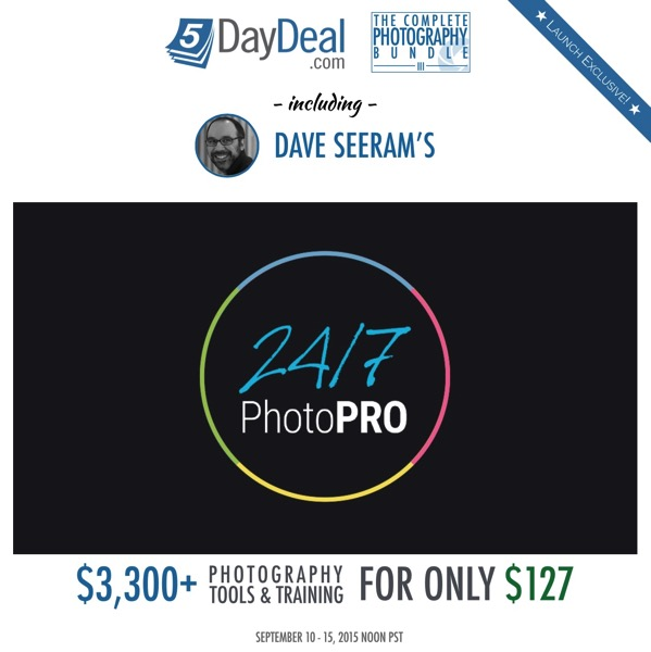 5DayDeal CPBIII Dave Seeram 24 7 Photo Pro Launch Exclusive